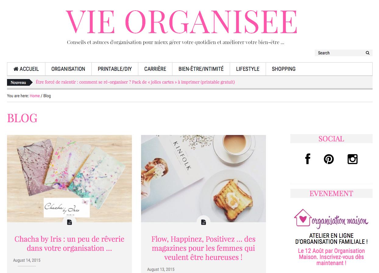 Vie organisée le blog qui encourage dans sa vie d'independant ou non
