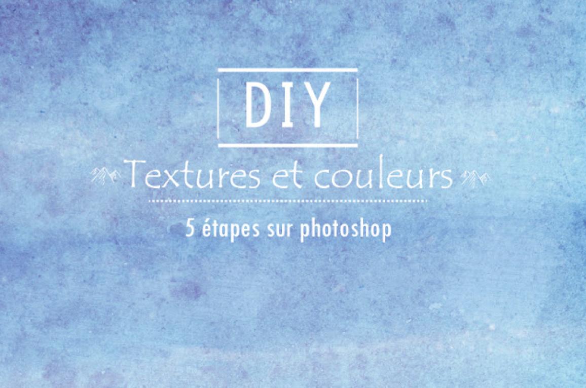 DIY comment créer des texture sur photoshop