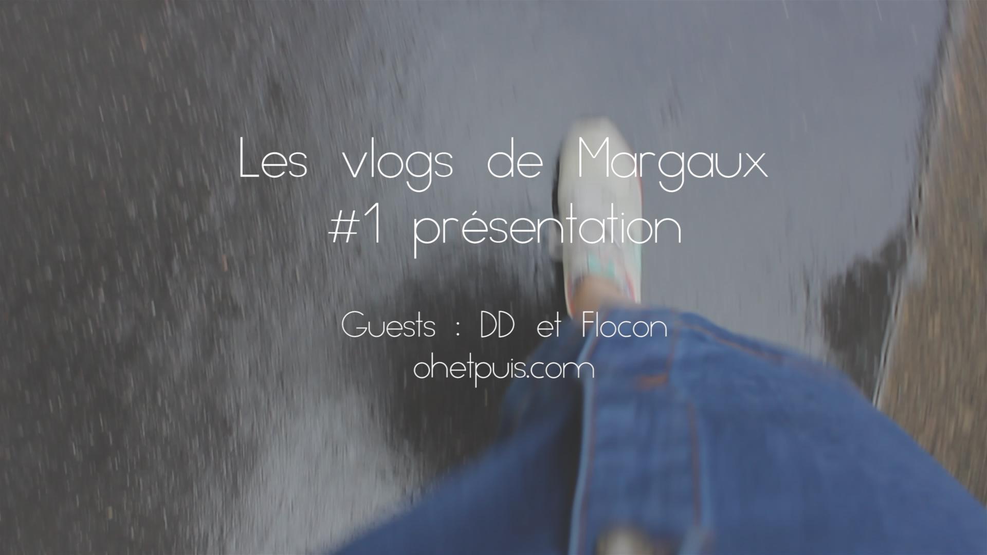 vlog 1 la présentation de Margaux Faes