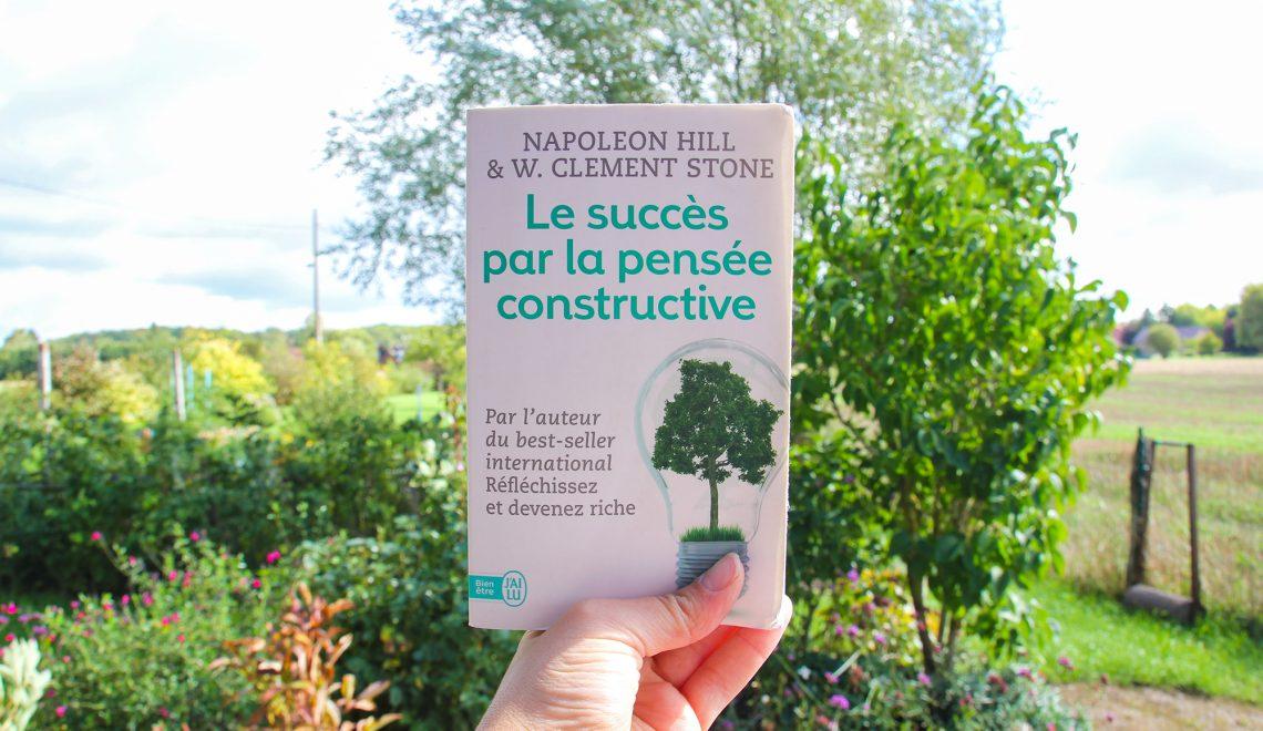 Avis livre Le succès de la pensée constructive par Napoléon Hill