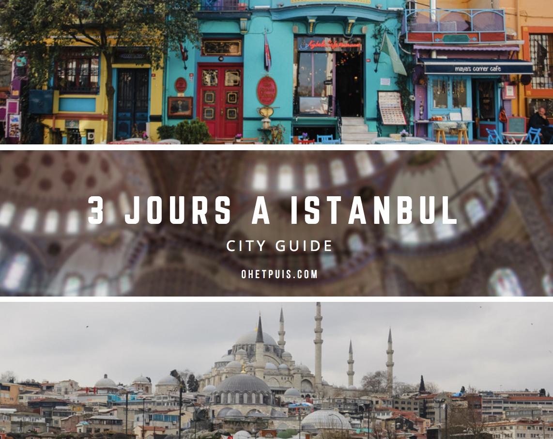 City guide : 3 jours à istanbul mes bonnes adresses